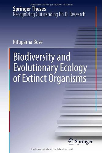 Biodiversity and Evolutionary Ecology of Extinct Organisms (Springer Theses)