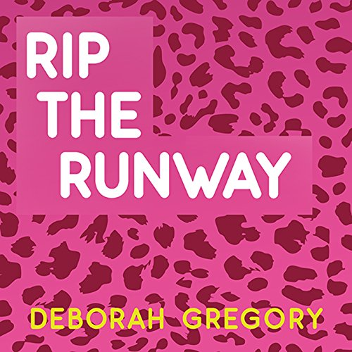 Rip the Runway: Catwalk, Book 3 PDF