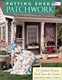 Potting Shed Patchwork (1564774120) by Soltys, Karen Costello