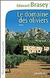 """Afficher """"Le Domaine des oliviers"""""""