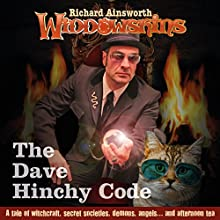The Dave Hinchy Code: Widdowshins Book 2 Audiobook by Richard Ainsworth Narrated by Steve Harris