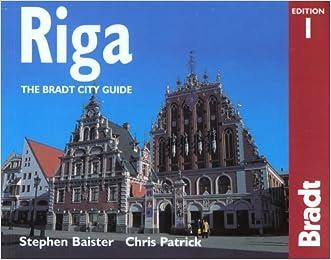 Riga: The Bradt City Guide (Bradt Mini Guide)