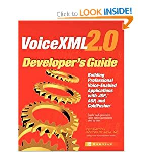 VoiceXML 2.0 Developer's Guide: Building Professional Voice-enabled Applications with JSP, ASP and ColdFusion