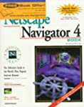 Official Netscape Navigator 4 Book: W...