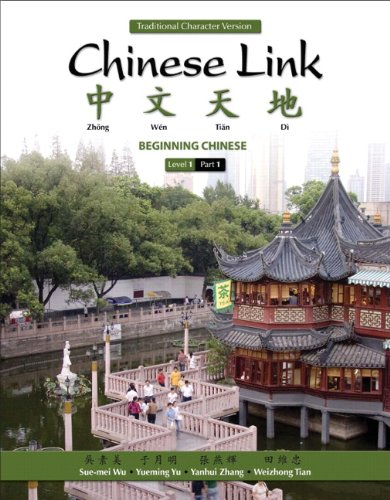 Chinese Link: Beginning Chinese, Traditional Character...