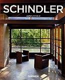 echange, troc James Steele - RM Schindler 1887-1953 : Explorer l'espace