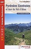 echange, troc FFRP - Pyrénées Centrales : Val d'Azun, Réserve de Néouvielle, Parc national des Pyrénées