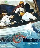 echange, troc Collectif - Pirates et flibustiers des Caraïbes