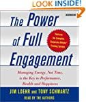 Power of Full Engagement: Managing En...