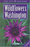 Wildflowers of Washington (Lone Pine Field Guides)
