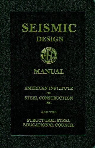 AISC Seismic Design Manual (AISC 327-05) - American Institute of Steel Construction - IC-9055S05 - ISBN: 1564240568 - ISBN-13: 9781564240569