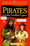 Pirates and Their Caribbean Capers (Horribly Famous) (0439943817) by Cox, Michael