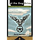 Let the Dog Drive ~ David Bowman