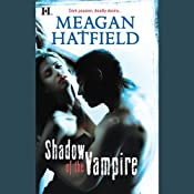 Shadow of the Vampire | [Meagan Hatfield]