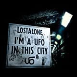 Lost Alone I'M A UFO IN THIS CITY [VINYL]