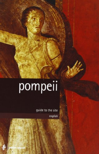 Pompeii: Guide to the Site