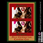Santa's Little Helpers: A Christmas Threesome Erotica Story | Carolyne Cox