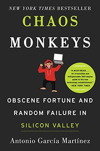 chaos-monkeys-obscene-fortune-and-random-failure-in-silicon-valley
