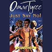 Just Say No! | [Omar Tyree]