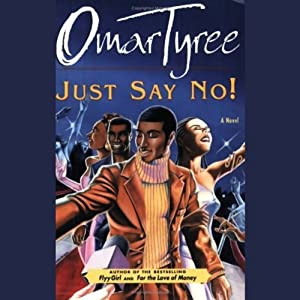 Just Say No! | [Omar Tyree]
