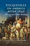 img - for Tocqueville on America after 1840: Letters and Other Writings book / textbook / text book