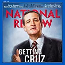 National Review - April 25, 2016 Periodical by  National Review Narrated by Mark Ashby
