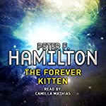The Forever Kitten: A Short Story from the Manhattan in Reverse Collection | Peter F Hamilton