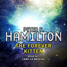 The Forever Kitten: A Short Story from the Manhattan in Reverse Collection (       UNABRIDGED) by Peter F Hamilton Narrated by Camilla Mathias