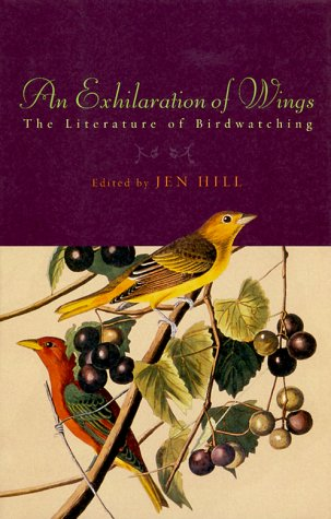 An Exhilaration of Wings: The Literature of Birdwatching
