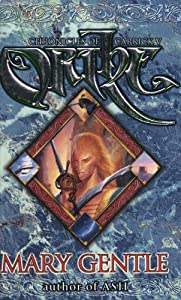 Orthe: Chronicles of Carrick V (GollanczF.) by Mary Gentle