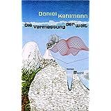 """Die Vermessung der Welt. Romanvon """"Daniel Kehlmann"""""""