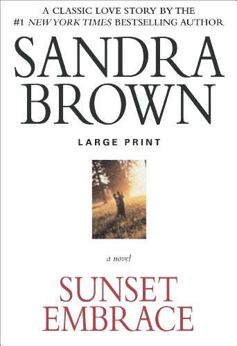 Sandra Brown - Sunset Embrace (Coleman Family Saga)