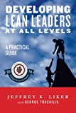 img - for Developing Lean Leaders at all Levels: A Practical Guide book / textbook / text book