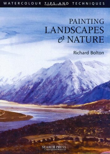 Landscapes and Nature (Watercolour Tips & Techniques)