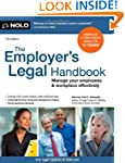 The Employer's Legal Handbook: Manage...