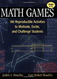 Math Games: 180 Reproducible Activities to Motivate, Excite, and Challenge Students, Grades 6-12