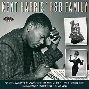 Kent Harris' R&B Family
