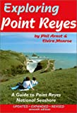 Search : Exploring Point Reyes: A Guide to Point Reyes National Seashore &#40;Tetra&#41;
