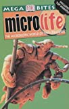 Microlife (Mega Bites) (0751339202) by Burnie, David