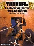 echange, troc  - Thorgal, tome 3 : Les trois vieillards du pays d'Aran