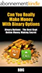 Can You Really Make Money With Binary...