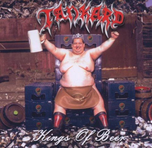 Kings of Beer by Tankard (2007-02-19)