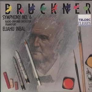 Bruckner: Symphony No. 6 [DE Import]