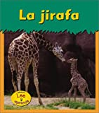 img - for La jirafa (Animales del zool gico) (Spanish Edition) book / textbook / text book