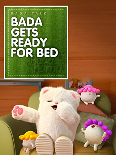 Bada Gets Ready for Bed