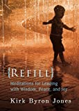 img - for Refill: Meditations for Leading with Wisdom, Peace, and Joy book / textbook / text book
