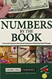 Numbers by the Book: A Financial Guide for the Cultural Commerce & Specialty Retail Manager (Museum Store Association)