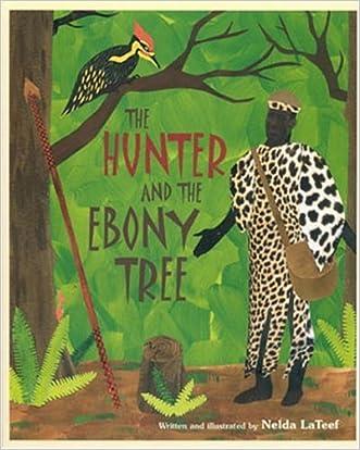 The Hunter and the Ebony Tree