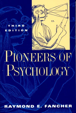 Pioneers of Psychology (Third Edition)