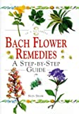 Non Shaw In a Nutshell - Bach Flower Remedies: A Step-by-step Guide